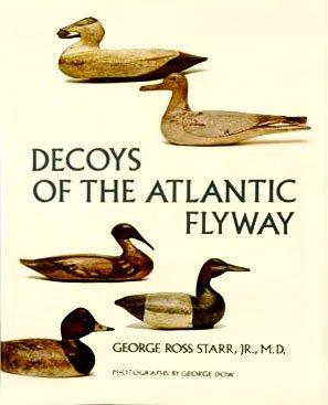 Decoys of the Atlantic Flyway