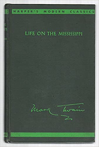 \\DOC\\ Life On The Mississippi, (Harper's Modern Classics). DIGBY systems industry anuncia Residuos Gracias ICONO wanted