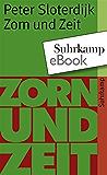 Zorn und Zeit: Politisch-psychologischer Versuch (suhrkamp taschenbuch)