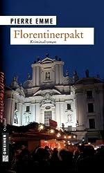 Florentinerpakt: Palinskis achter Fall (Kriminalromane im GMEINER-Verlag)