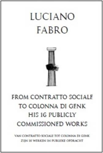 Download Luciano Fabro: from Contratto Sociale to Colonna Di Genk PDF