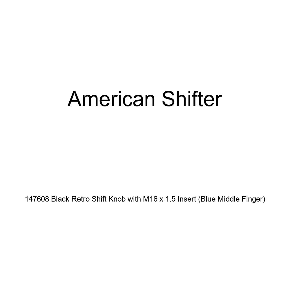 American Shifter 147608 Black Retro Shift Knob with M16 x 1.5 Insert Blue Middle Finger