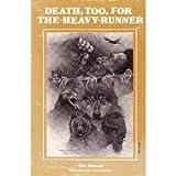 Death, Too, for The-Heavy-Runner, Ben Bennett, 0878421327