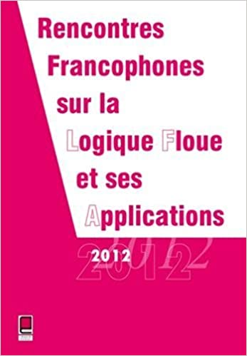 Top des livres audio téléchargés LFA 2012 Rencontres Francophones sur la Logique Floue et ses Applications 15 et 16 novembre 2012 Compiègne, France de Collectif (6 novembre 2012) Broché B010IP5YG6 PDF iBook PDB