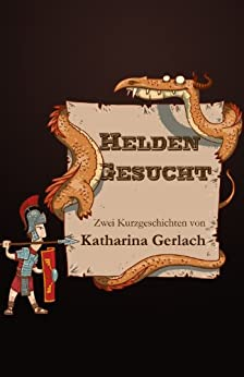 Helden Gesucht (German Edition) by [Gerlach, Katharina]