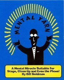 Mental Yarn By Bill Goldman - A Diabolical, Do-anywhere Mind Reading Miracle Magic Trick. ()