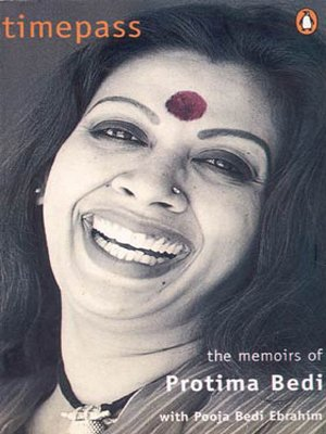Timepass: The Memoirs of Protima Bedi by Penguin Books India