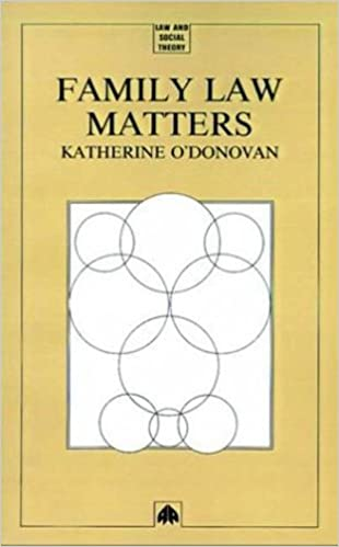 Book FAMILY LAW MATTERS (Law and Social Theory) by Katherine O'Donovan (1993-03-31)