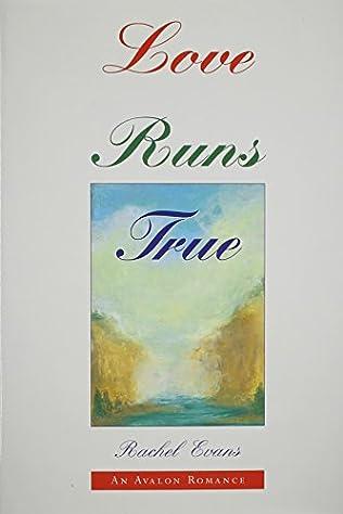 book cover of Love Runs True