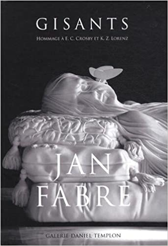 Livres gratuits Jan Fabre - GISANTS (Hommage à E.C Crosby et K.Z Lorenz) pdf ebook