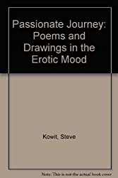 Passionate Journey: Poems & Drawings in the Erotic Mood