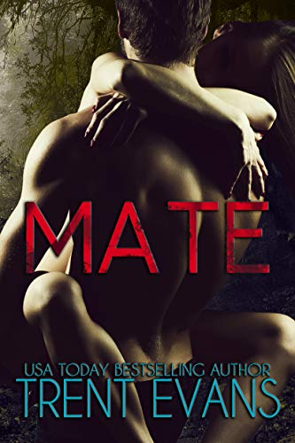 Mate by Trent Evans