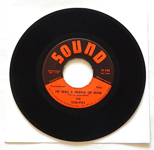 The Ook-Piks 7 Inch Single HE WAS A FRIEND OF MINE b/w WESTERN ONTARIO - Sound Of Nashville Records 19?? - Rare MONO Vinyl PROMO - Ontario Mall