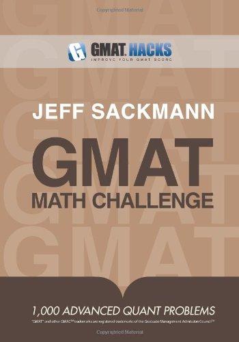 GMAT Math Challenge: 1,000 Advanced Quant Problems
