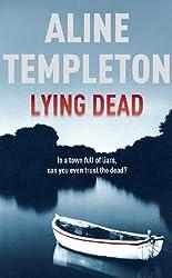 Lying Dead (DI Marjory Fleming)