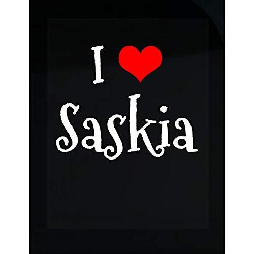 Designs Saskia - Inked Creatively I Love Saskia. Funny Gift - Sticker