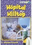 Hôpital Hilltop - Vol. 5 : Bouche à bouche