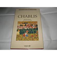 Guide to the Vineyards of France: Chablis
