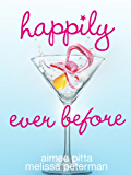 HAPPILY EVER BEFORE (English Edition)