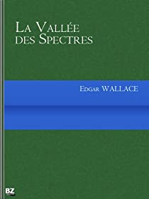 La Vallée des spectres par Wallace