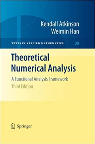 Theoretical numerical analysis a functional analysis framework theoretical numerical analysis a functional analysis framework texts in applied mathematics 3rd ed 2009 edition fandeluxe Choice Image