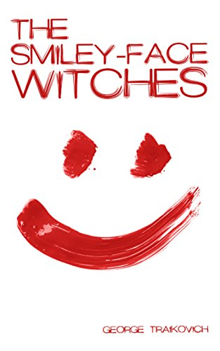 THE SMILEY-FACE WITCHES