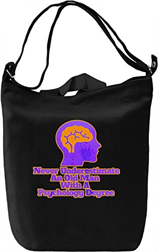 Never Underestimate An Old Man With A Psychology Degree Borsa Giornaliera Canvas Canvas Day Bag| 100% Premium Cotton Canvas| DTG Printing|