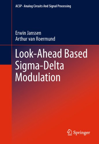 Download Look-Ahead Based Sigma-Delta Modulation (Analog Circuits and Signal Processing) Pdf