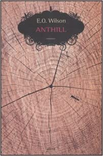 wilson the anthill eo