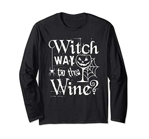 Funny Halloween Witch Wine Long Sleeve T-Shirt Easy Costume