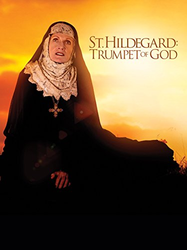 St. Hildegard: Trumpet of God ()