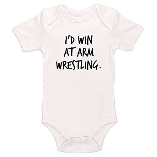 Kinacle I'd Win at Arm Wrestling Baby Bodysuit (0-3 Months, White) by Kinacle