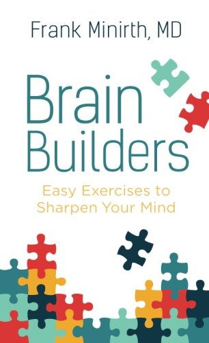Brain Builders: Easy Exercises to Sharpen Your Mind]()