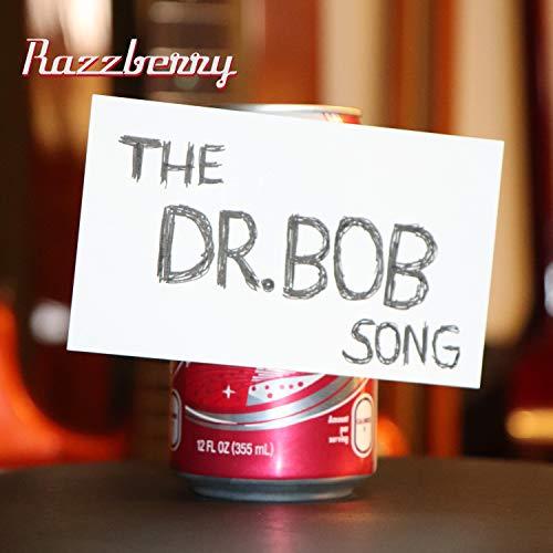 (The Dr. Bob Song)