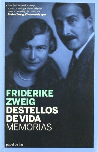 Descargar Libro Destellos De Vida Friederike Zweig