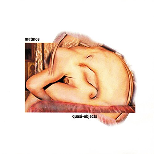Matmos - Quasi-Objects (1999) [FLAC] Download