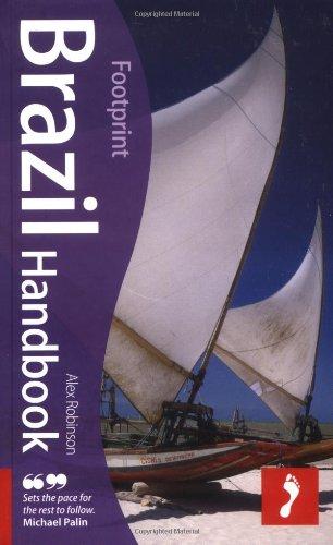 Brazil Handbook Footprint Travel Guides Alex Robinson