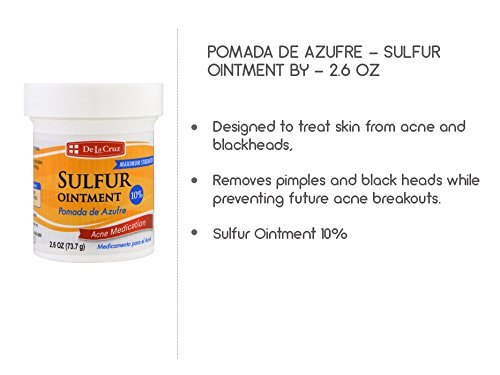 De La Cruz 10% Sulfur Ointment Acne Medication, Allergy-Tested, No  Preservatives, Fragrances or Dyes, Made in USA 2 6 OZ