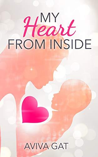 My Heart From Inside by Aviva Gat ebook deal