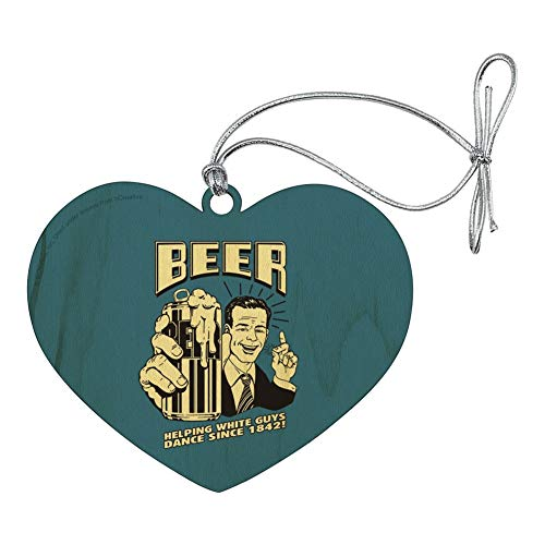GRAPHICS & MORE Beer Helping White Guys Dance Since 1842 Funny Humor Retro Heart Love Wood Christmas Tree Holiday Ornament