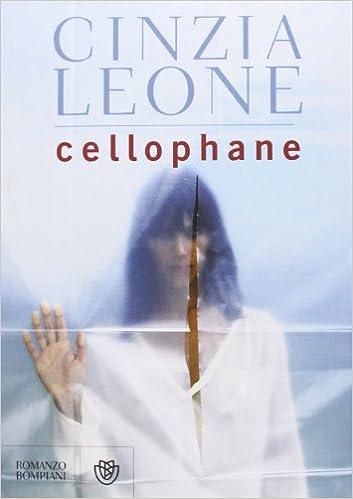 Cinzia Leone - Cellophane (2013)