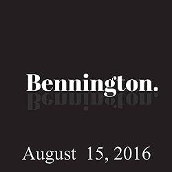 Bennington Archive, August 15, 2016