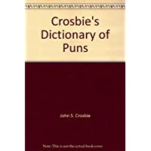 Crosbie's Dictionary of Puns