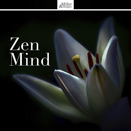 Zen Mind - Best Calm Music for Stress Relief