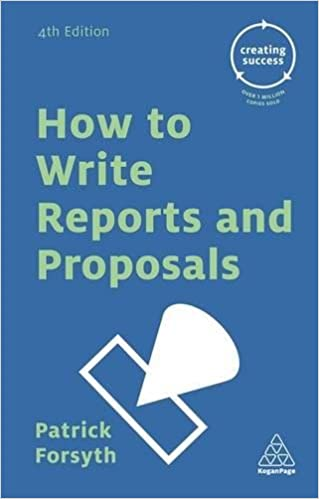 How To Write Reports And Proposals Creating Success Patrick
