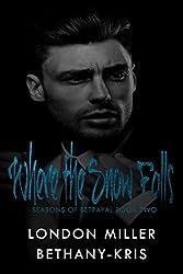 Where the Snow Falls (Seasons of Betrayal Book 2)