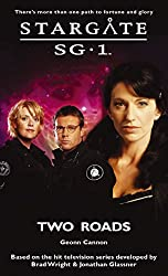 STARGATE SG-1: Two Roads (English Edition)