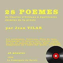28 poèmes de Charles d'Orléans à Apollinaire