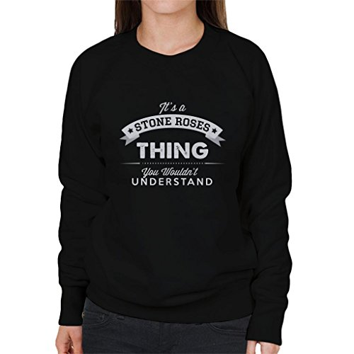 Roses Roses You Thing Black Sweatshirt Understand Coto7 A Its Wouldnt Stone Women's qwUXUt1