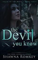 The Devil You Know (Speak of the Devil) (Volume 3)